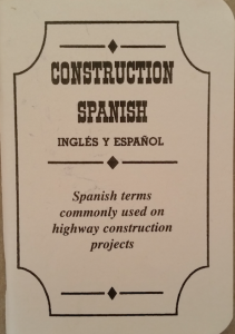"The booklet from the National Asphalt Pavement Association is available in series TAS-27. It's not written in ""textbook"" Spanish, but in the conversational Spanish used on the job."