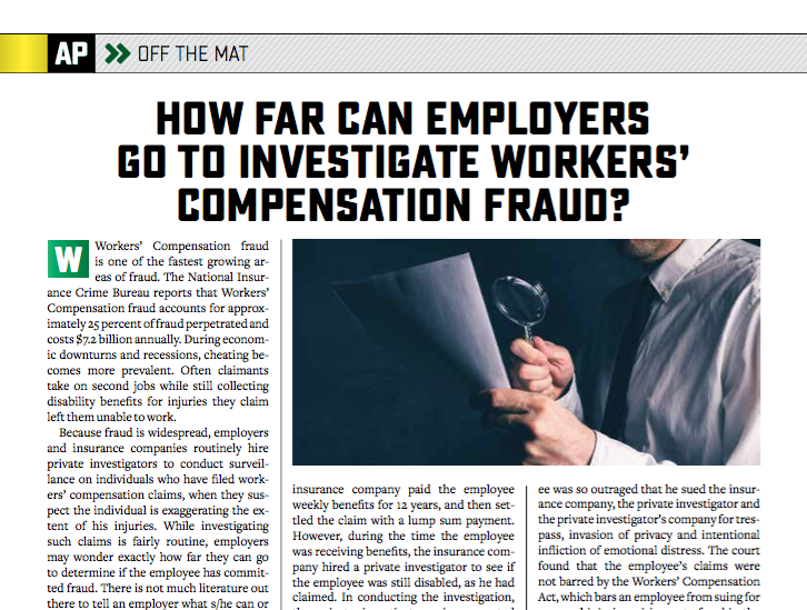 Lorraine D'Angelo explains how far employers can go to investigate workers' compensation fraud.